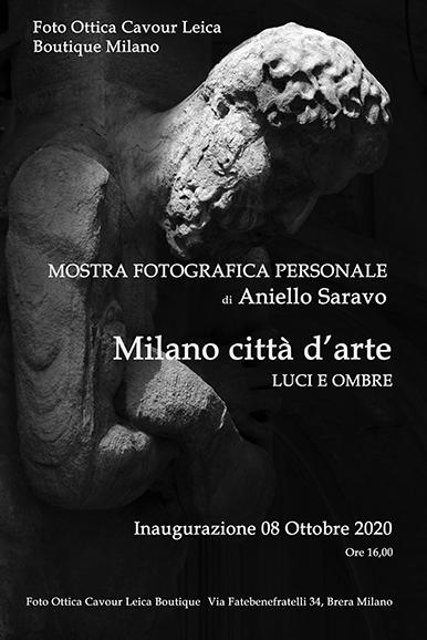 8 Ottobre 2020 - Milano città d'arte  Mostra fotografica personale di Aniello Saravo - Milano