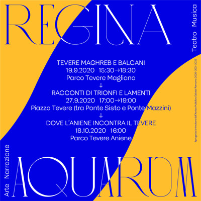 sal 19 Settembre al 18 Ottobre 2020 - Tevereterno presenta REGINA AQUARUM - Roma