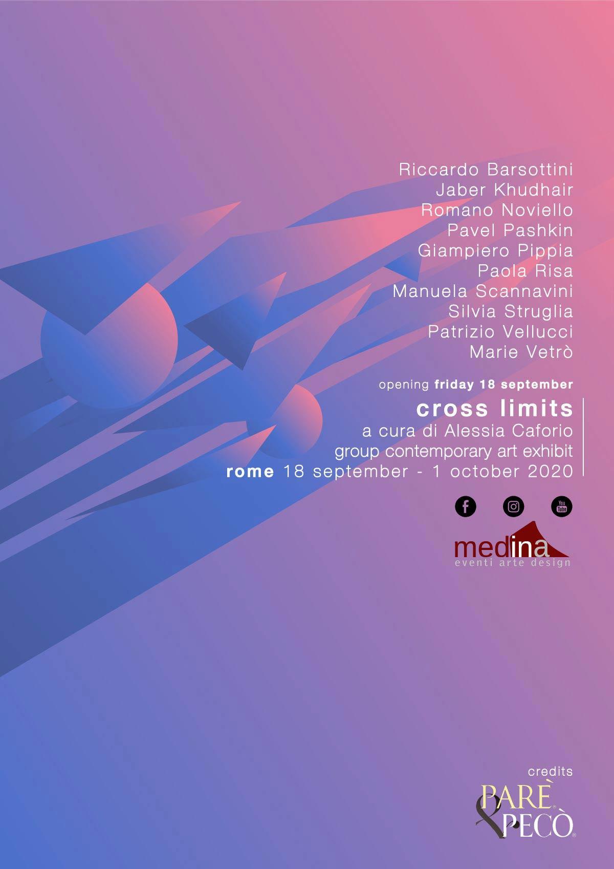 Dal 18 Settembre al 1 Ottobre 2020 - Cross Limits Contemporary Art Exhibit - Roma