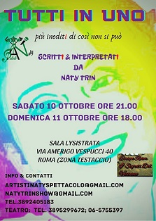 """10/11 Ottobre 2020 - """"TUTTI IN UNO"""" SCRITTI & INTERPRETATI DA NATY TRIN - Roma"""