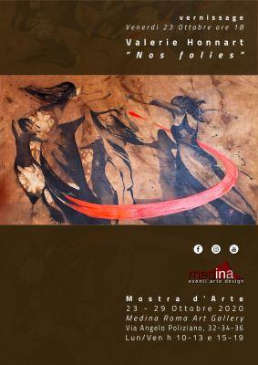 Dal 23 al 29 Ottobre 2020 - Nos Folies di Valérie Honnart - Roma