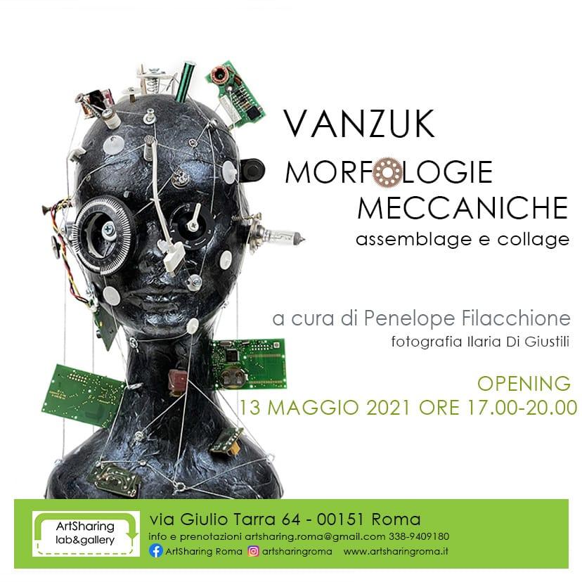 """dal 13 Maggio al 28 Giugno 2021 - ArtSharing presenta a Roma la mostra di Vanzuk """"Morfologie meccaniche"""""""