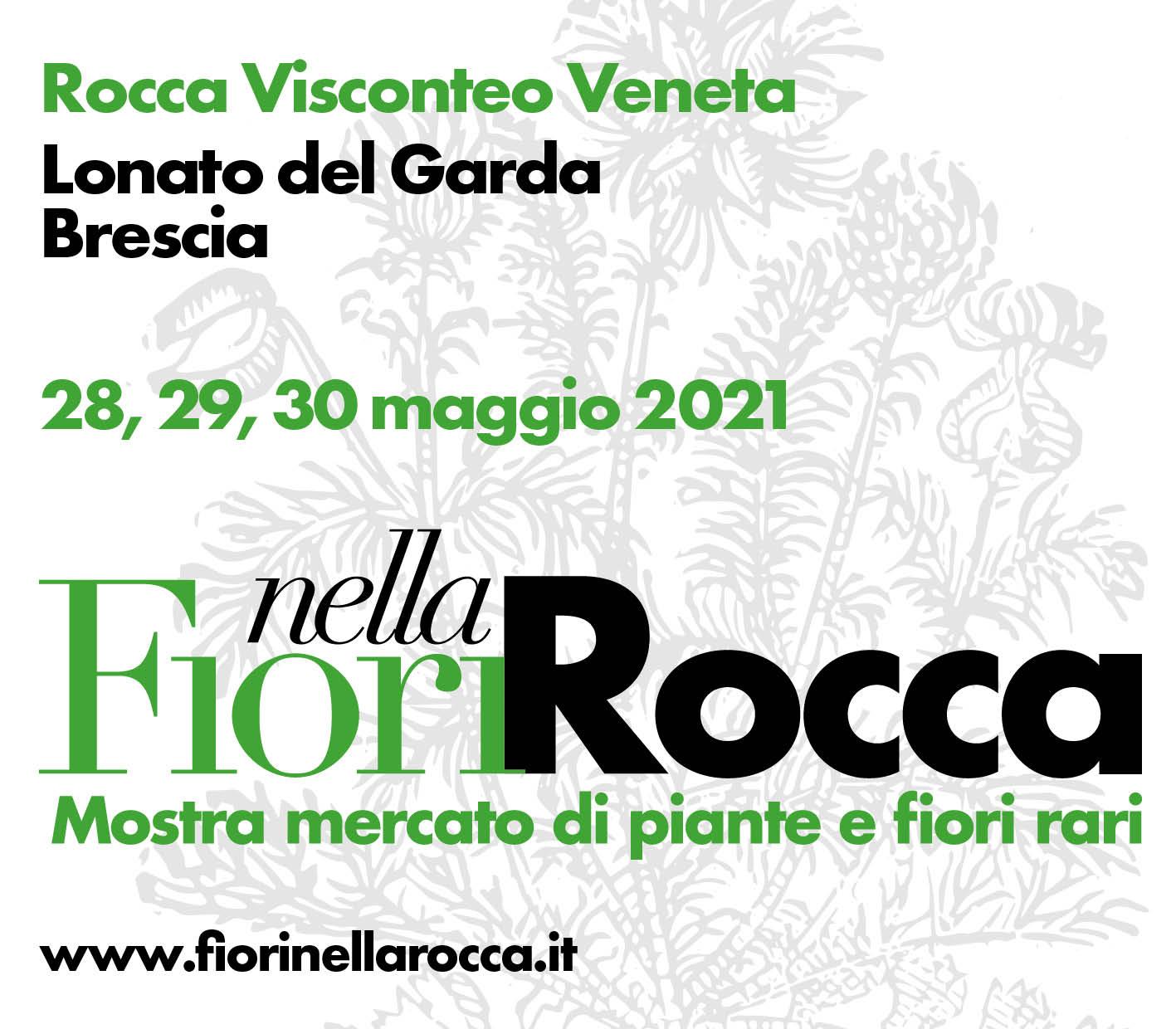 dal 28 al 30 Maggio 2021 - Fiori nella Rocca - Lonato del Garda (BS)