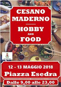 HOBBY AND FOOD 12-13 Maggio 2018 a Cesano Maderno